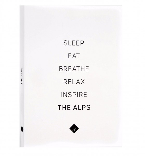 Reiseführer SLEEP EAT BREATH RELAX INSPIRE The Alps
